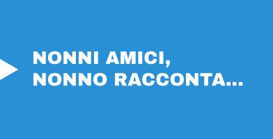 NONNI-AMICI-NONNO-RACCONTA2-ANTEAS